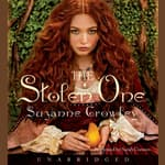 The Stolen One by  Suzanne Crowley audiobook