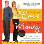First Comes Love, Then Comes Money by  Bethany Palmer audiobook