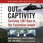Out of Captivity by  Gary Brozek audiobook
