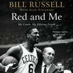 Red and Me by  Bill Russell audiobook