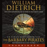 The Barbary Pirates by  William Dietrich audiobook