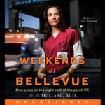 Weekends at Bellevue by  Julie Holland MD audiobook
