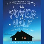 The Power of Half by  Kevin Salwen audiobook