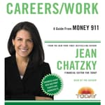 Money 911: Careers/Work by  Jean Chatzky audiobook