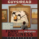 Guys Read: Funny Business by  Jack Gantos audiobook