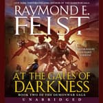 At the Gates of Darkness by  Raymond E. Feist audiobook