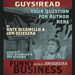 Guys Read: Your Question For Author Here by  Jon Scieszka audiobook