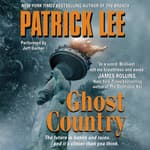 Ghost Country by  Patrick Lee audiobook