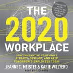 The 2020 Workplace by  Karie Willyerd audiobook