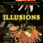 Illusions by  Aprilynne Pike audiobook