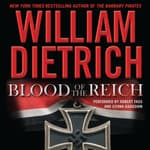 Blood of the Reich by  William Dietrich audiobook