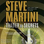 Trader of Secrets by  Steve Martini audiobook