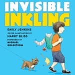 Invisible Inkling by  Emily Jenkins audiobook