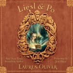 Liesl & Po by  Lauren Oliver audiobook
