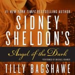 Sidney Sheldon's Angel of the Dark by  Tilly Bagshawe audiobook