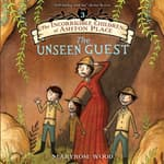 The Incorrigible Children of Ashton Place: Book III by  Maryrose Wood audiobook