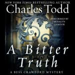 A Bitter Truth by  Charles Todd audiobook