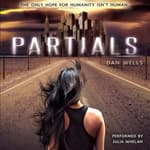 Partials by  Dan Wells audiobook