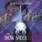 The Snow Spider by  Jenny Nimmo audiobook