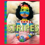A Bad Case of Stripes by  David Shannon audiobook