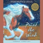 Paint the Wind by  Pam Muñoz Ryan audiobook