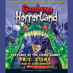Revenge of the Living Dummy by  R. L. Stine audiobook