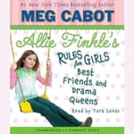 Best Friends and Drama Queens by  Meg Cabot audiobook