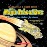 The Magic School Bus Lost in the Solar System by  Joanna Cole audiobook