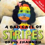 A Bad Case of Stripes (Portuguese) by  David Shannon audiobook