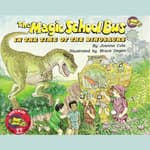 The Magic School Bus in the Time of the Dinosaurs by  Joanna Cole audiobook