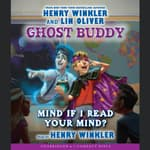 Mind If I Read Your Mind? by  Henry Winkler audiobook