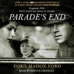 Parade's End by  Ford Madox Ford audiobook