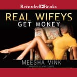 Real Wifeys by  Meesha Mink audiobook