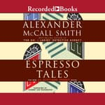 Espresso Tales by  Alexander McCall Smith audiobook