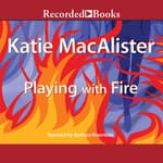 Playing with Fire by  Katie MacAlister audiobook