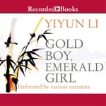 Gold Boy, Emerald Girl by  Yiyun Li audiobook