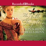 The Noble Fugitive by  T. Davis Bunn audiobook