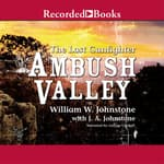 Ambush Valley by  J. A. Johnstone audiobook