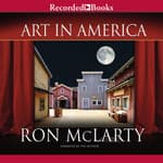 Art in America by  Ron McLarty audiobook