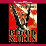 Blood and Iron by  Harry Turtledove audiobook