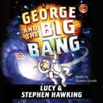George and the Big Bang by  Stephen Hawking audiobook