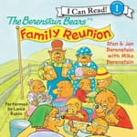 The Berenstain Bears' Family Reunion by  Mike Berenstain audiobook