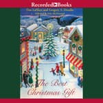 The Best Christmas Gift by  Greg Dinallo audiobook