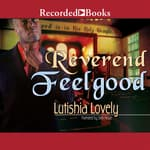 Reverend Feelgood by  Lutishia Lovely audiobook
