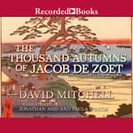 The Thousand Autumns of Jacob de Zoet by  David Mitchell audiobook