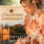 A Daughter's Inheritance by  Tracie Peterson audiobook