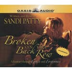 Broken On the Back Row by  Sandi Patty audiobook