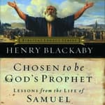 Chosen to Be God's Prophet by  Henry Blackaby audiobook