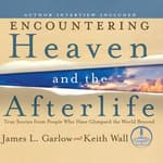 Encountering Heaven and the Afterlife by  James L. Garlow audiobook
