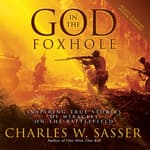 God in the Foxhole by  Charles W. Sasser audiobook